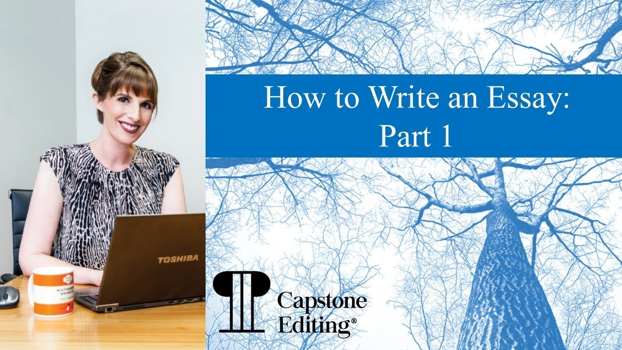 How to Write an Essay: Part 1
