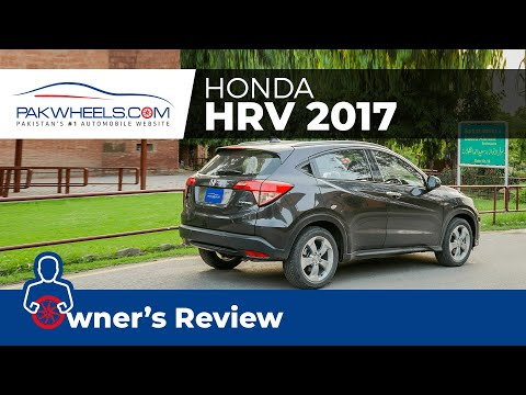 Honda HR-V 2017 | Owner's Review | PakWheels
