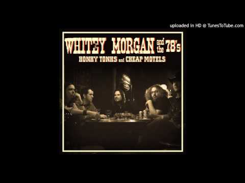 If It Ain't Broke (Song) by Whitey Morgan and the 78's