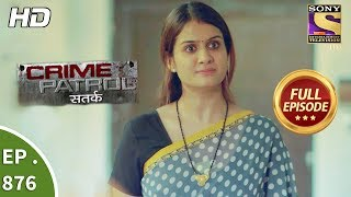 Crime Patrol - Ep 876 - Full Episode - 9th December, 2017