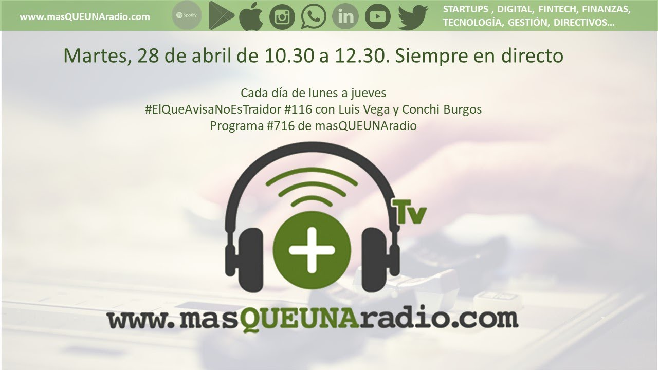 28/04/20. El que Avisa no es traidor #116 en masQUEUNAradio