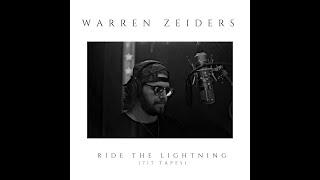 Ride The Lightning (717 Tapes) - Warren Zeiders