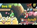 Super Mario Advance 3 : Yoshi Island | Episode 12 | Live