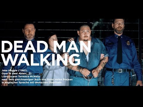 DEAD MAN WALKING von Jake Heggie - Premiere 23.03.2019