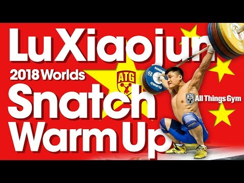 Lu Xiaojun 🇨🇳 FULL Snatch Warm Up Area 2018 World Weightlifting Championships [4k]