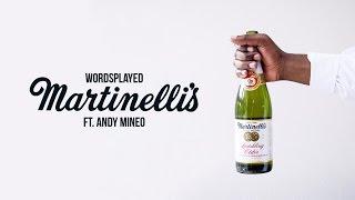 Wordsplayed - 'Martinelli's' ft. Andy Mineo