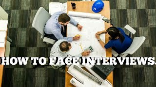 HOW TO FACE INTERVIEW FOR FRESHERS IN ENGLISH?
