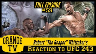 #59 Robert Whittaker's reaction to UFC 243 and what's next for The Reaper