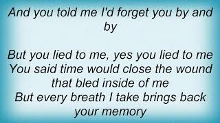 Tracy Byrd - You Lied To Me Lyrics