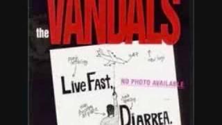 The Vandals- Live Fast Diarrhea