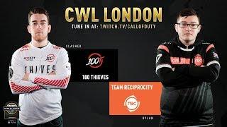 100 Thieves vs Team Reciprocity | CWL London 2019 | Day 1 | Part 1