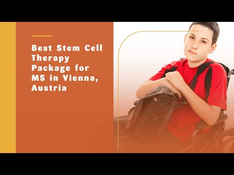 Best Stem Cell Therapy Package for MS in Vienna, Austria