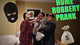INSANE HOME ROBBERY PRANK! (DAD FREAKS OUT!)