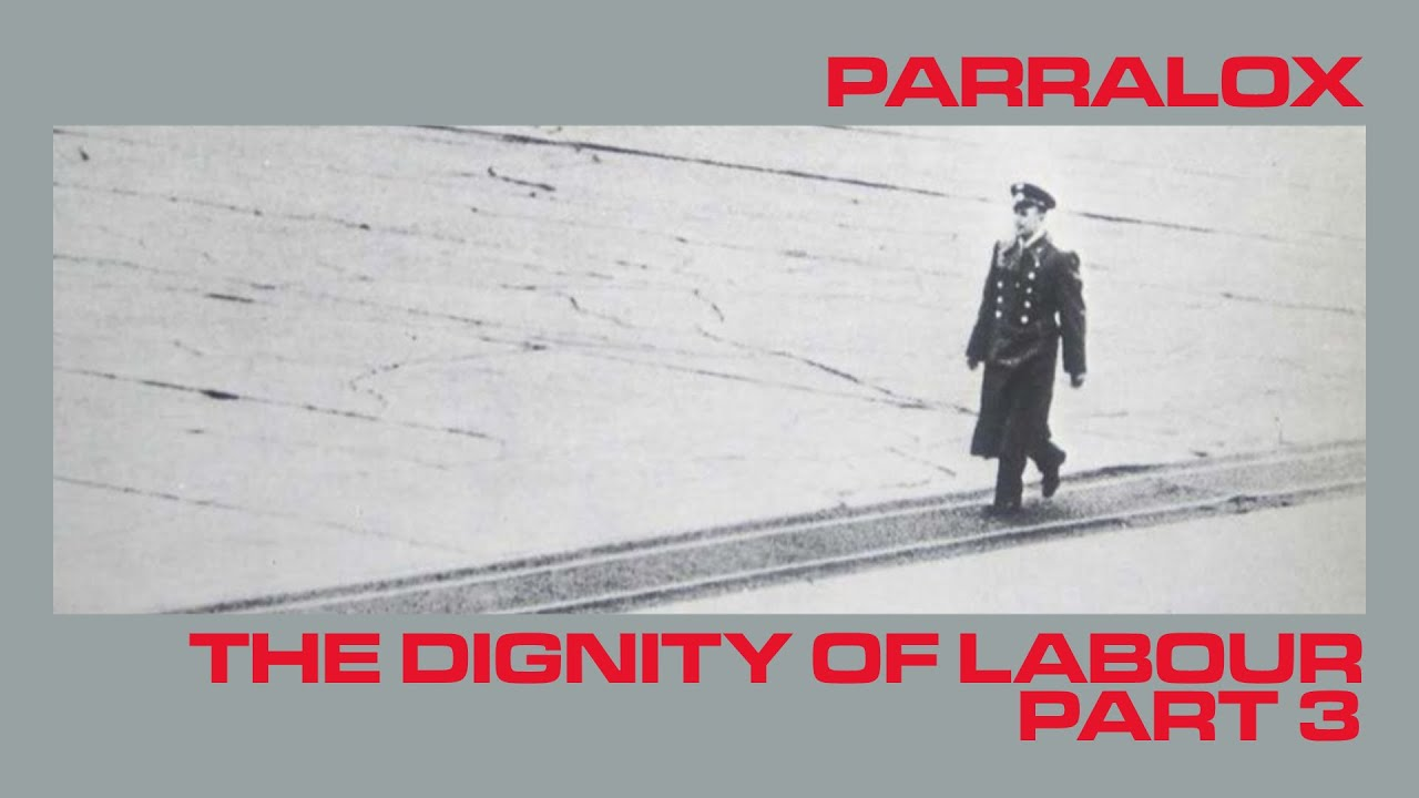 Parralox - The Dignity Of Labour (Part 3) (Music Video)