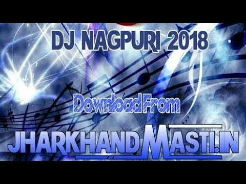 Tag New Nagpuri Video Song 2018 Dj Remix — waldon protese-de