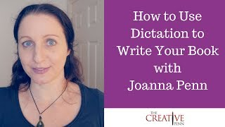 How To Use Dictation To Write Your Book