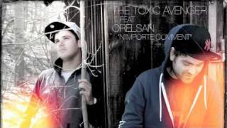 Make The Girl Dance Remix - N'importe Comment (The Toxic Avenger feat. Orelsan)