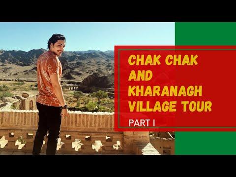 Chak Chak and Kharanagh Village Tour - Part I
