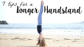 7 Tips/Tricks to hold a Handstand Longer!