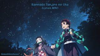 『Lyrics AMV』 Kamado Tanjirou no Uta   Go Shiina ft. Nami Nakagawa