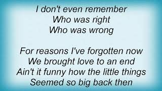 Trisha Yearwood - For Reasons I've Forgotten Lyrics