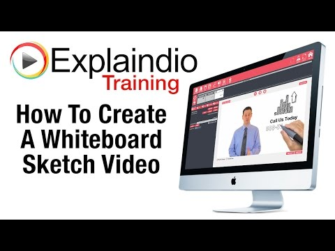 Creating Whiteboard Sketch Videos With Explaindio - Explaindio Training