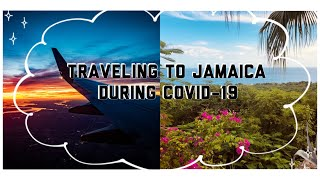 Traveling to Jamaica during COVID