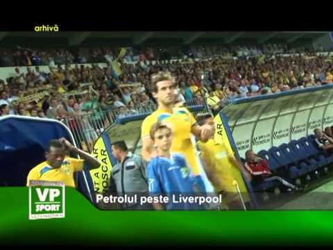 Petrolul peste Liverpool