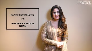 RAPID FIRE CHALLENGE FT KAREENA KAPOOR KHAN