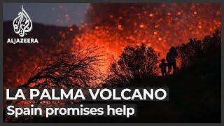 Lava cascades from La Palma volcano as Spain promises help