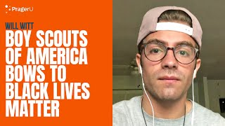 Boy Scouts of America Bows to Black Lives Matter