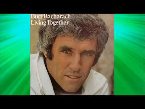 Burt Bacharach - Living together, Growing together (Lost Horizon)