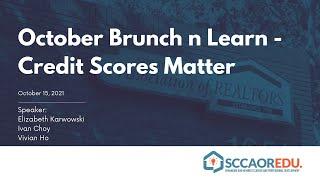 October Brunch n Learn – Credit Scores Matter – October 15, 2021