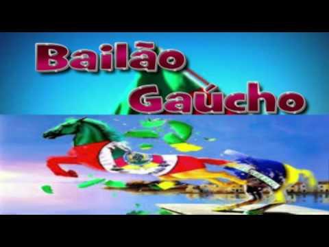 Bailão Gaúcho! Músicas Campeiras Gaúchas