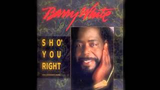 Barry White - Sho' You Right (A&M Records Remix 1987)