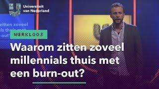 Waarom zitten zoveel millennials thuis met een burn-out?
