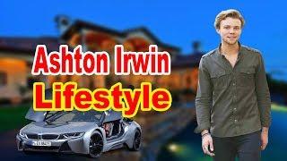 Ashton Irwin Lifestyle 2020 ★ Girlfriend, Net Worth & Biography