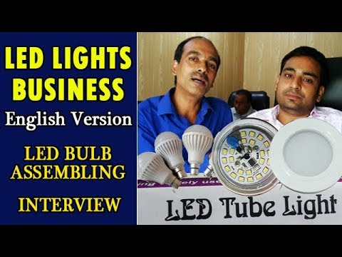 START LED LIGHT BUSINESS IN 10 THOUSAND ONLY AND EARN GOOD PROFIT English