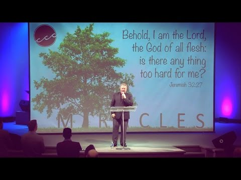 """Miracles"" Part 2 – Pastor Raymond Woodward"