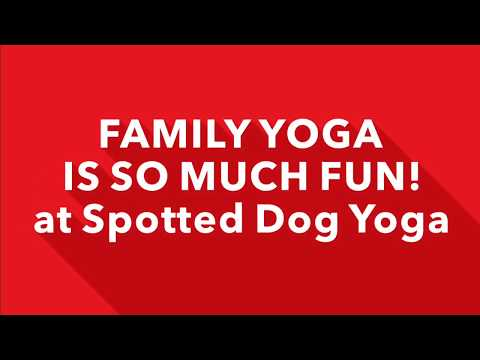 Family Yoga At Spotted Dog Yoga Folsom, Ca