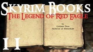 Skyrim Books 11 : The Legend of Red Eagle