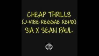 Cheap Thrills (J-Vibe Reggae Remix) Sia x Sean Paul