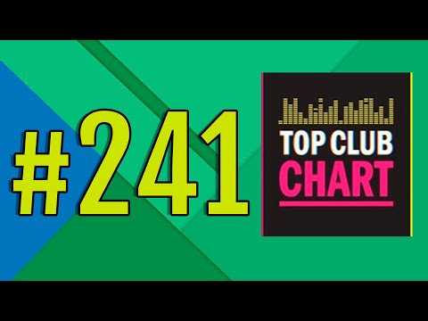 Top Club Chart #241 - Top 25 Dance Tracks (23.11.2019)