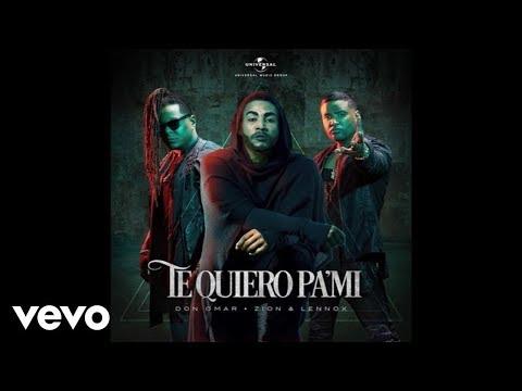 Te Quiero Pa´ Mi (Audio) - Don Omar (Video)