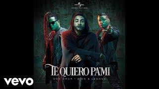 Don Omar, Zion & Lennox - Don Omar, Zion & Lennox - Te Quiero Pa´Mi (Official Video)