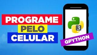 Programe pelo celular - Programação com Python no Android   QPython3