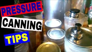 Some Quick Pressure Canning Tips I Have Learned So Far