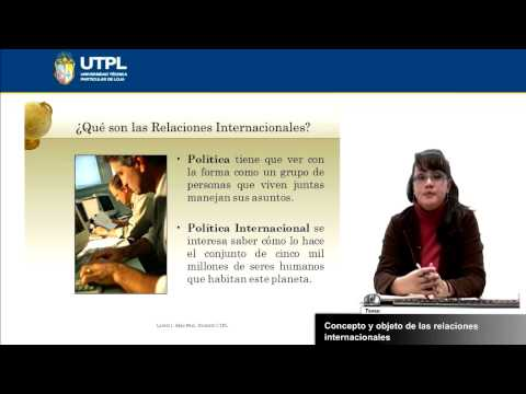 UTPL CONCEPTO Y OBJETO DE LAS RELACIONES INTERNACIONALES [(RELACIONES INTERN. Y GLOBALIZACIÓN)]