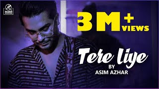Tere Liye - Asim Azhar (Official Video) | Qasim Azhar | KalaKar Sessions