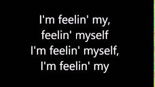 Nicki Minaj   Feeling Myself Ft. Beyoncé (Lyrics)